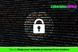 PROTECTING YOUR WEBSITE FROM HACKERS - cyberplex africa